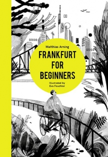 Frankfurt for Beginners