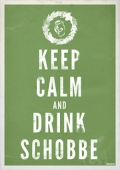 "Plakat ""Keep Calm and Drink Schobbe"""