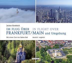 Möbelhäuser Frankfurt Am Main Und Umgebung : im flug ber frankfurt main und umgebung b cher hessenshop ~ Bigdaddyawards.com Haus und Dekorationen