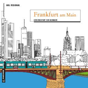 frankfurt am main lieblingsstadt zum ausmalen b cher. Black Bedroom Furniture Sets. Home Design Ideas