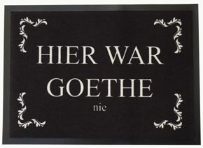 fu matte hier war goethe nie krimskrams hessenshop. Black Bedroom Furniture Sets. Home Design Ideas